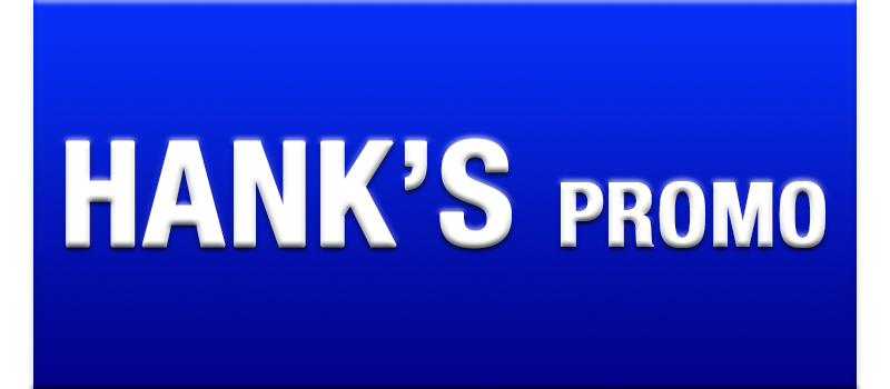 hank's promo