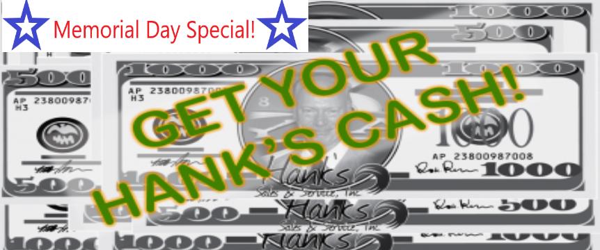 Hanks Memorial Day Special